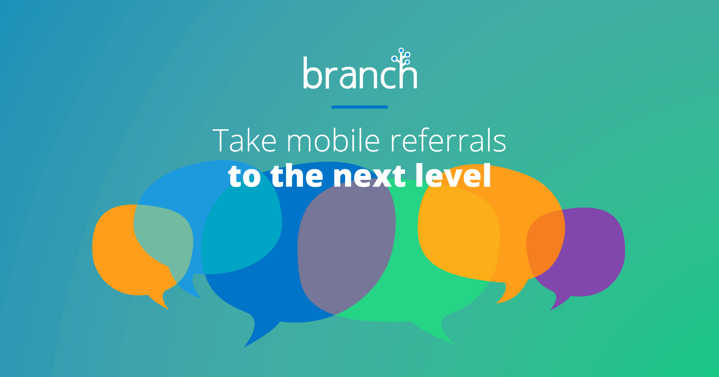 Mobile App Referrals | Branch